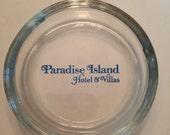 Vintage Ashtray from Paradise Island Hotel & Villas