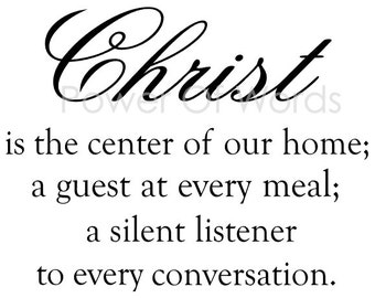 Christ Is The Center Of Our Home ~ Vinyl Wall Art Decal ~ Home, Bedroom, Kitchen, Church, Christian