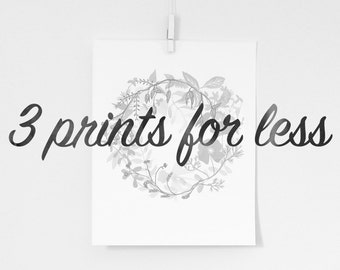 3 PRINTS FOR LESS