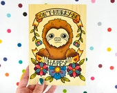don't hurry, be happy sloth / high quality art print on real wood paper / art home decor
