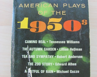 Vintage Paperback Book Famous American Plays of the 1950s Camino Real Autumn Garden Tea and Sympathy The Zoo Comedy Tragedy Literature Drama