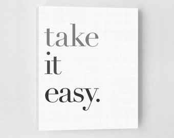 Scandinavian Home Decor, Scandinavian Art Print, Take It Easy, Typography Art Print, Canvas Quote Print, Inspirational Quote, Minimalist