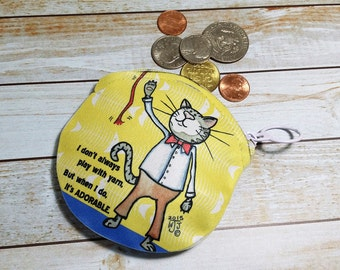 Coin Purse Cat 4x4 Round Cat Pun Humor I am adorable Wallet for Coins Earbuds Gift Cards Makeup