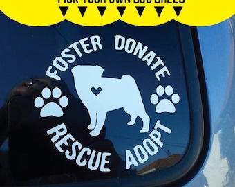 Foster Donate Rescue Adopt Dog Breed Decal, dog breed, decal, car decal, pet lover, foster, donate, rescue, adopt