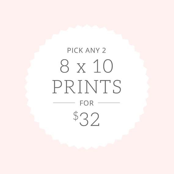 Art Prints | Pick Two 8x10 prints for 32.00 | SALE!
