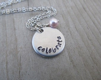 "Celebrate Inspiration Necklace- ""celebrate"" with an accent bead in your choice of colors- Hand-Stamped Jewelry"