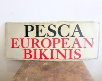 Vintage European Bikini Sign