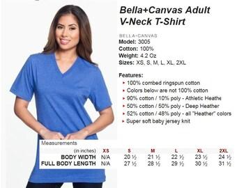 Upgrade my Shirt to Unisex, V-Neck, Soft Feel,  Bella Brand Tee  Model# 3005
