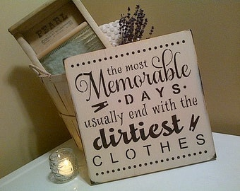 The most Memorable Days Laundry wooden sign by Dressing Room No. 5