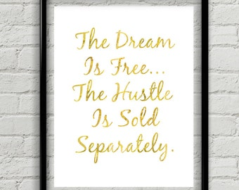 "Inspirational Quote, ""The Hustle Is Sold Separately"" Wall Decor For Office Or Bedroom"