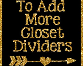 To Add Additional Closet Dividers to Your Order