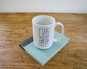 Good Things Come To Those Who Hustle Coffee Mug, Studio 336, gift, 11oz, 15oz