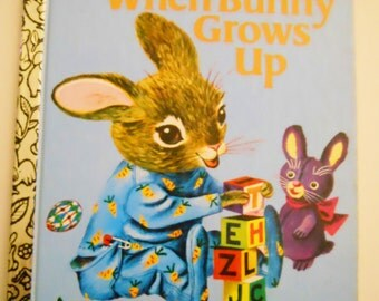 Vintage Little Golden Book - When Bunny Grows Up - Bunny Rabbit Bedtime Book - Childrens Story