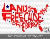 Land of the Free because of the Brave-2 .DXF/.SVG/.EPS Files for use with your Silhouette Studio Software