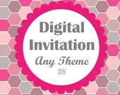 DIY Digital Invitations- Any themed invitations from my shop