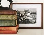 Vintago Chicago Horizontal print, 8x10 or 11x14