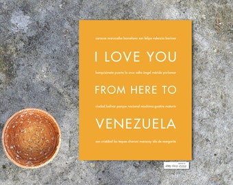 Venezuela Print, Gift For Her, Home Decor, I Love You From Here To Venezuela, Art Print, Shown in Mustard