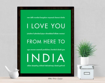 India Wall Decor, I Love You From Here To INDIA, Travel Art Print, Shown in Bright Green