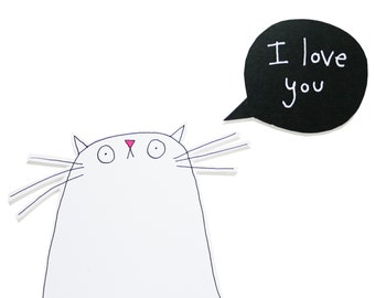 Cat Valentine Card, White Cat I Love You Card, Greeting Card from The Cat, Card for Cat Lover, White Kitty Cat Card, For Friend, Poosac