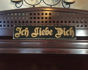 Ich Liebe Dich I Love You German Bavarian Deutschland Wedding Anniversary Old World Sign Germany Plaque Wood Pick Color Happy Valentines Day