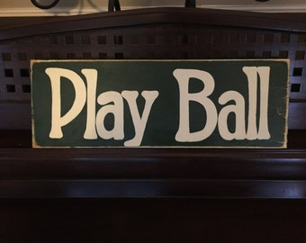 PLAY BALL Baseball Player Team  Ballgame Sign Decor Boys Room Hand Painted Wooden You Pick Color