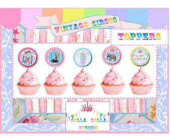 CIRCUS CUPCAKE TOPPERS - Personalized Printable Download