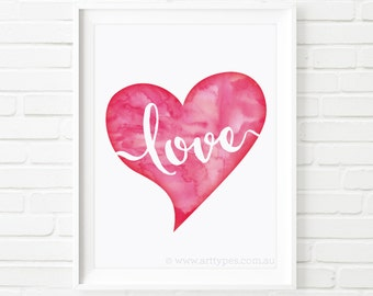 Printable Art, Watercolor Love Heart, Wedding print, anniversary print, Valentines gift, home decor, typography art, minimalist art