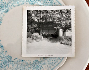 "Vintage photograph house ""our home"""