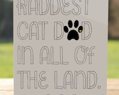 Cat Dad Card: Raddest Cat Dad Meow Father's Day Card From the Cat   A7 5x7 Folded - Blank Inside - Wholesale Available