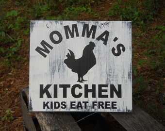 Momma's Kitchen Kids Eat Free - Personalized Shabby Rustic Country Wood Kitchen Sign With Rooster