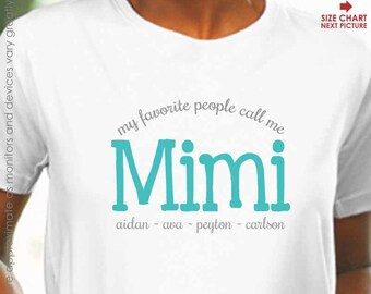 My Favorite People Call Me Mimi Shirt - Perfect for Mother's Day Gift - Mimi Christmas Gift - Mimi Birthday Gift