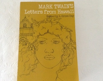 Mark Twain's Letters from Hawaii -Sandwich Islands in 1866 - Hawaiian history - soft cover 1975