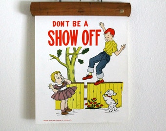 vintage 1950's classroom poster --Manners--Don't Be A Show Off // Hayes School Publishing Co