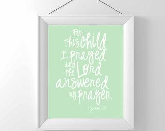 Printable (Download only)  For this child I prayed- 1 Samuel 1:27- Nursery Art-Children Wall decor - Christian art- Classic - gender neutral