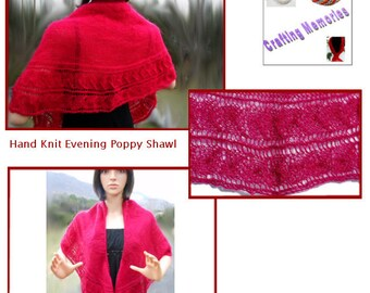 Hand Knit Evening Poppy Shawl