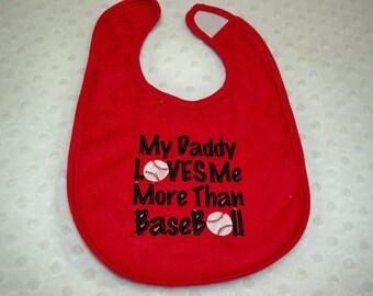 Baseball Bib - Baby Baseball Bib - My Daddy Loves Me More than Baseball - Baby Boy or Baby Girl Baseball - Red and Black Baseball