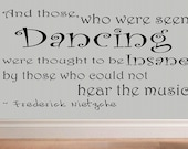 Dancing Frederick Nietzche quote wall decal bedroom decal dance decor girls room living room decal wall decor vinyl lettering home decor