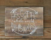 He's Got The Whole World In His Hands - Wood Sign