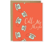 Call Me Maybe Card - Love Card, Friend Card, Miss You Card, Illustrated Card, Funny Card, Hand Lettered, Sarcastic Card, Retro Phone Card