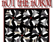 "NEW - ""NoT THE NORM"" - Quilt-Addicts Patchwork Quilt Pattern"