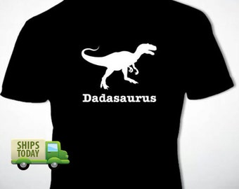 DADASAURUS T-Shirt Father's Day Gift Many Colors S-XL Dinosaur Dad