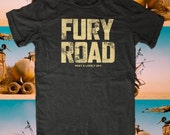 FURY ROAD t-shirt Mad Max road warrior tee Hardy American Apparel