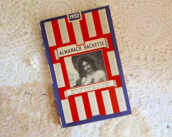No 4: French ALMANACH HACHETTE, Yearly Small Popular Encyclopedia of Practical Life, 1952.