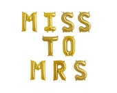 """16"""" MISS TO MRS Balloon Banner, Bridal Shower Decoration, Gold Balloons, Hen Night, Bachelorette Party, Lingerie Party, Bride to Be"""
