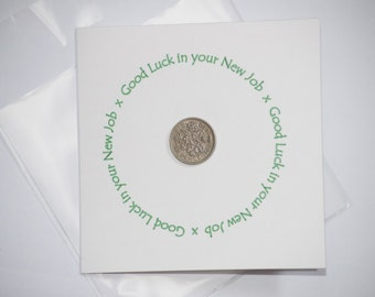 Good Luck in Your New Job Sixpence Card.  Genuine British Sixpence for Luck.  Symbol for Luck and prosperity.