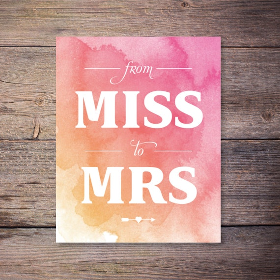 watercolor from miss to mrs art print instant download sign. Black Bedroom Furniture Sets. Home Design Ideas