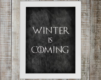 Game of Thrones Inspired Chalkboard Print - 'WINTER IS COMING'