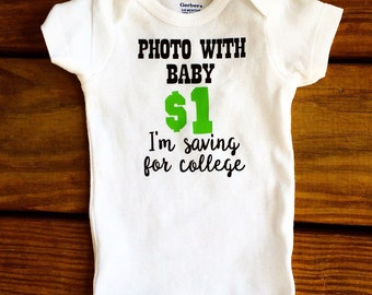 Photo With Baby - Funny Baby Onesie