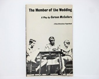 The Member of the Wedding: A Play by Carson McCullers Vintage New Directions Book