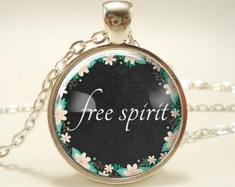 Free Spirit Necklace, Inspirational Quote Pendant, Cute Gift Idea (1841S1IN)